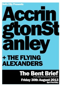 ACCRINGTON STANLEY + THE FLYING ALEXANDERS at the BENT BRIEF, 30th August 2013. Free Entry